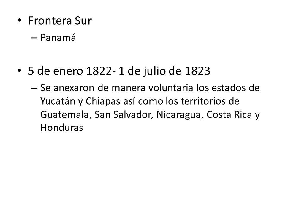Frontera Sur 5 de enero 1822- 1 de julio de 1823 Panamá