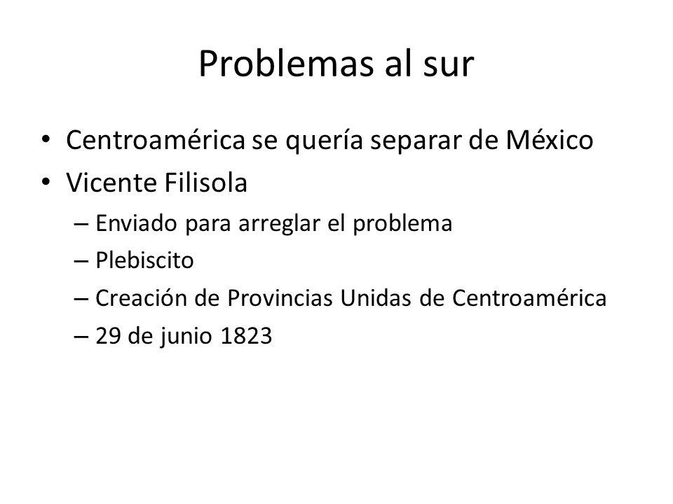 Problemas al sur Centroamérica se quería separar de México