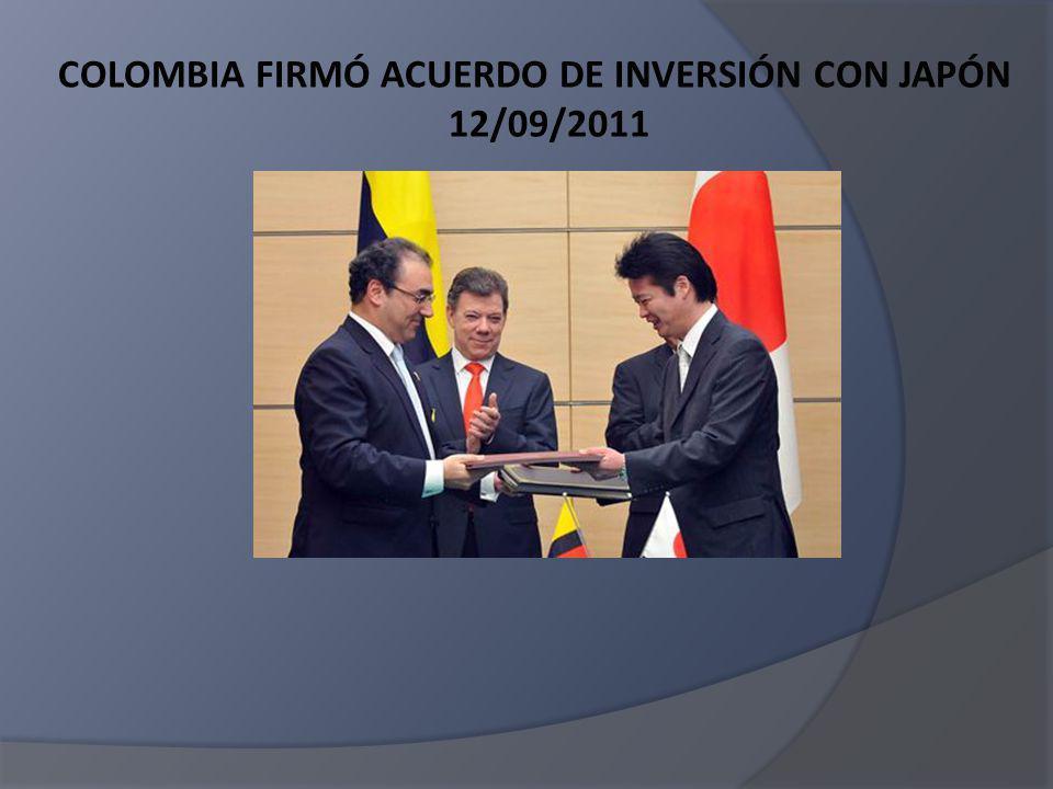 COLOMBIA FIRMÓ ACUERDO DE INVERSIÓN CON JAPÓN