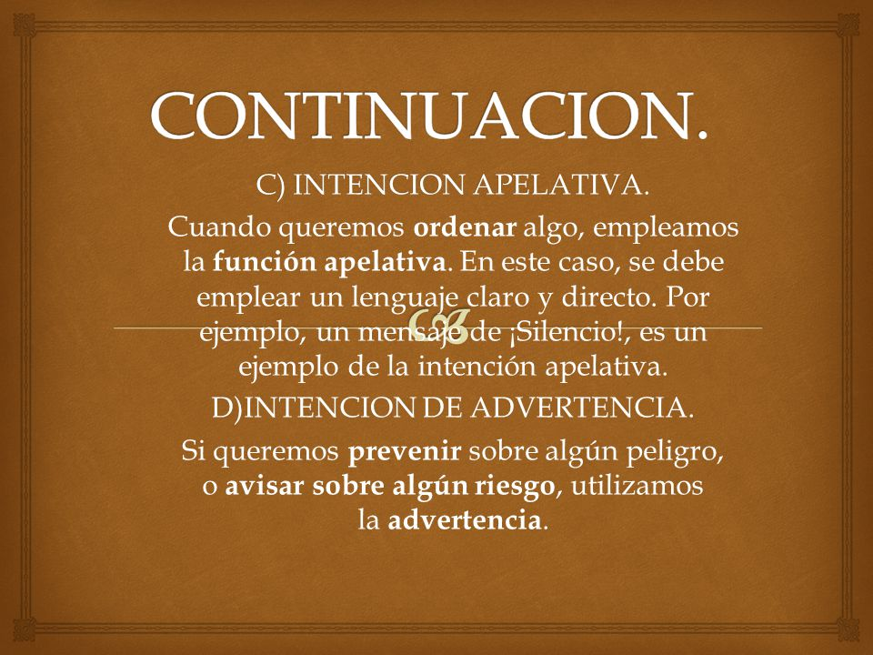 CONTINUACION. C) INTENCION APELATIVA.