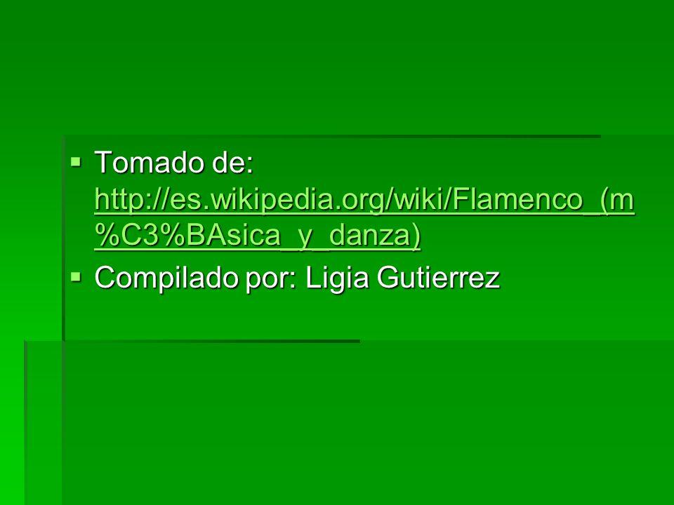 Tomado de: http://es.wikipedia.org/wiki/Flamenco_(m%C3%BAsica_y_danza)