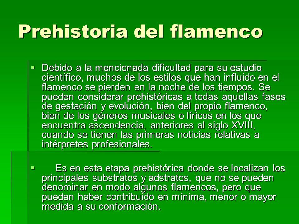 Prehistoria del flamenco