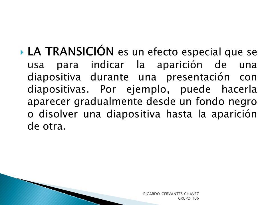 La transición es un efecto especial que se usa para indicar la aparición de una diapositiva durante una presentación con diapositivas. Por ejemplo, puede hacerla aparecer gradualmente desde un fondo negro o disolver una diapositiva hasta la aparición de otra.