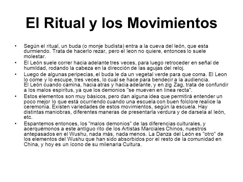 El Ritual y los Movimientos