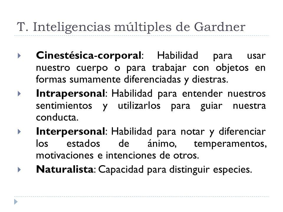 T. Inteligencias múltiples de Gardner