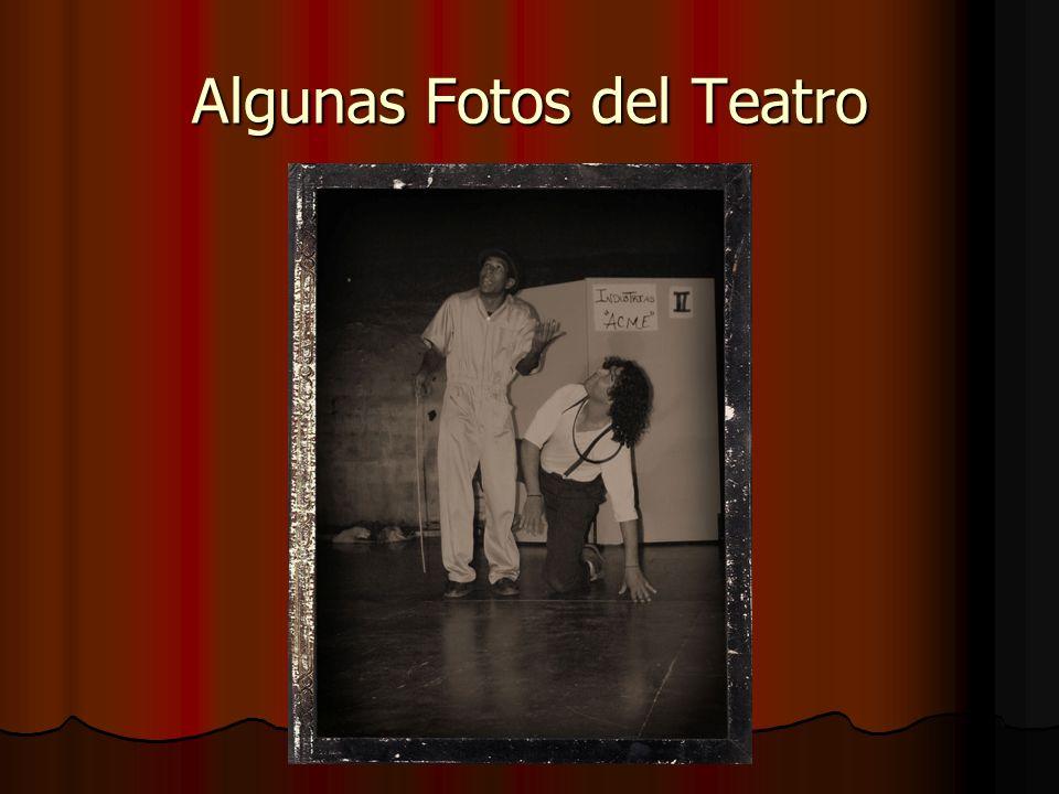 Algunas Fotos del Teatro