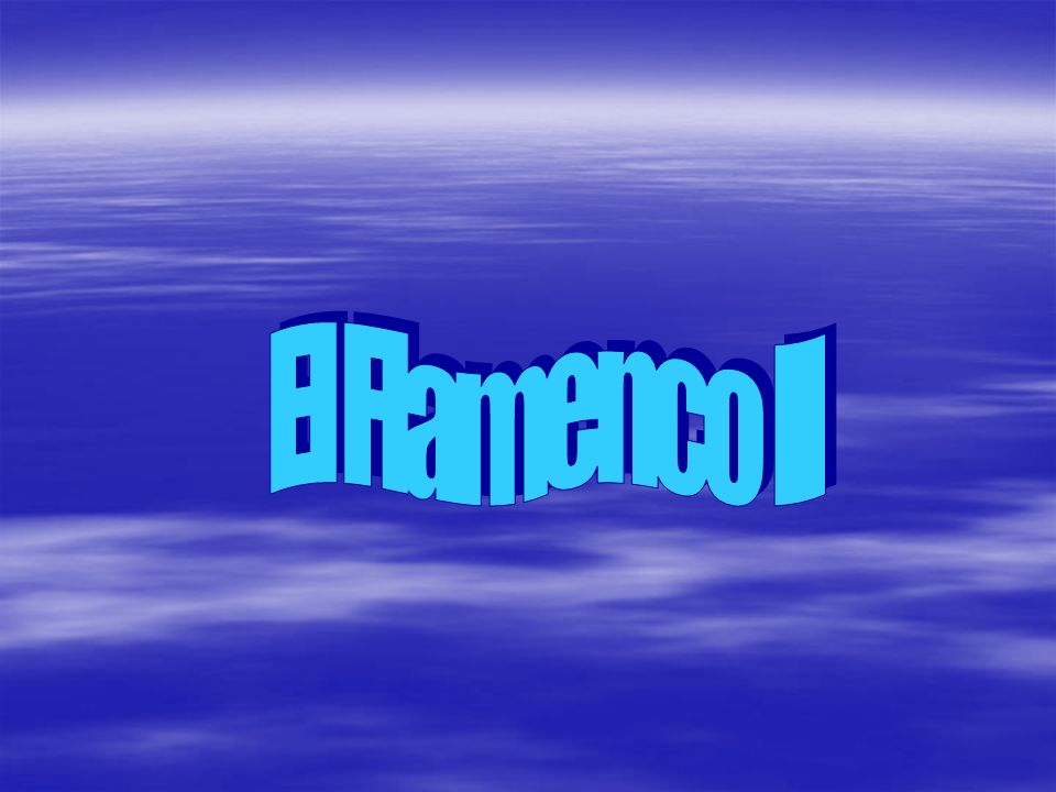 El Flamenco II