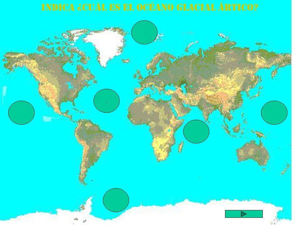 Indica ¿cuál es el Océano Glacial Ártico