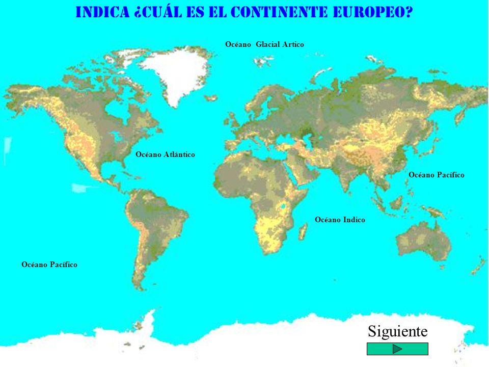 Indica ¿cuál es el Continente Europeo