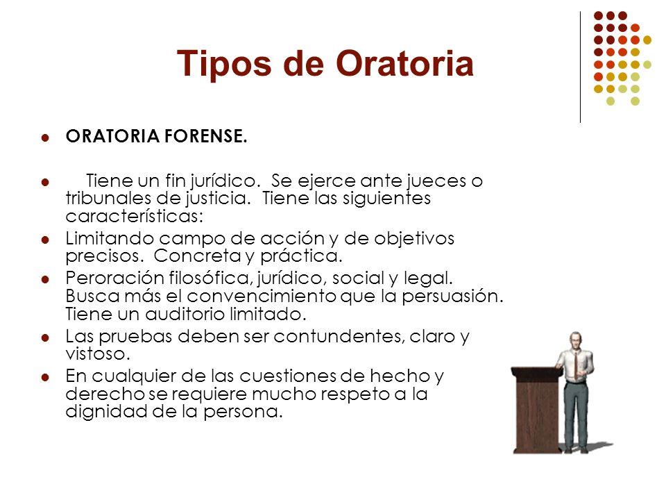 Tipos de Oratoria ORATORIA FORENSE.