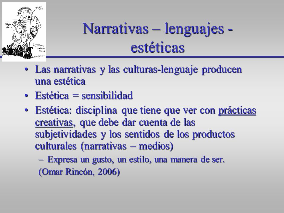 Narrativas – lenguajes - estéticas