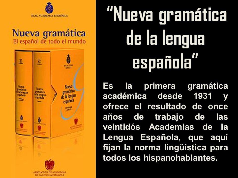 Nueva gramática de la lengua española