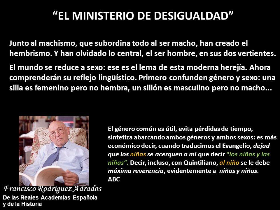 EL MINISTERIO DE DESIGUALDAD