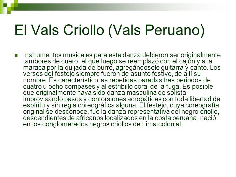 El Vals Criollo (Vals Peruano)