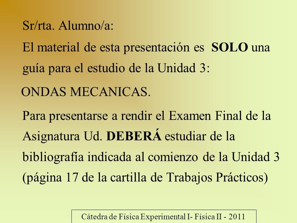 Cátedra de Física Experimental I- Física II - 2011