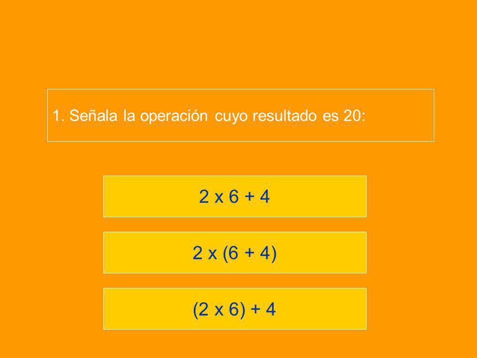 1. Señala la operación cuyo resultado es 20: