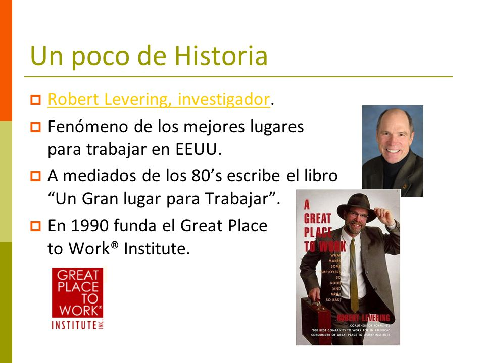 Un poco de Historia Robert Levering, investigador.