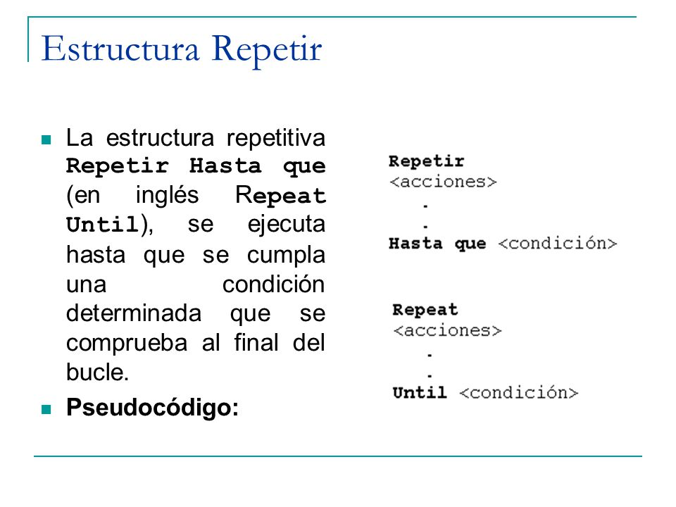 Estructura Repetir