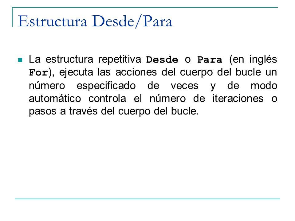 Estructura Desde/Para