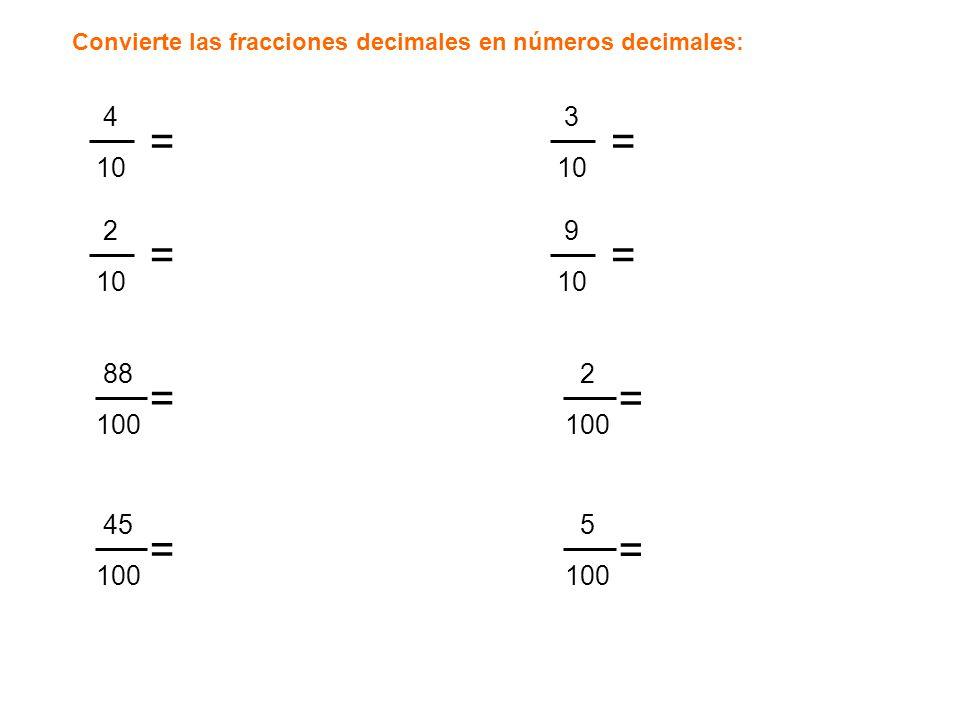 Convierte las fracciones decimales en números decimales: