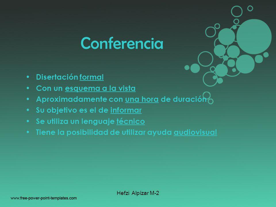 Conferencia Disertación formal Con un esquema a la vista