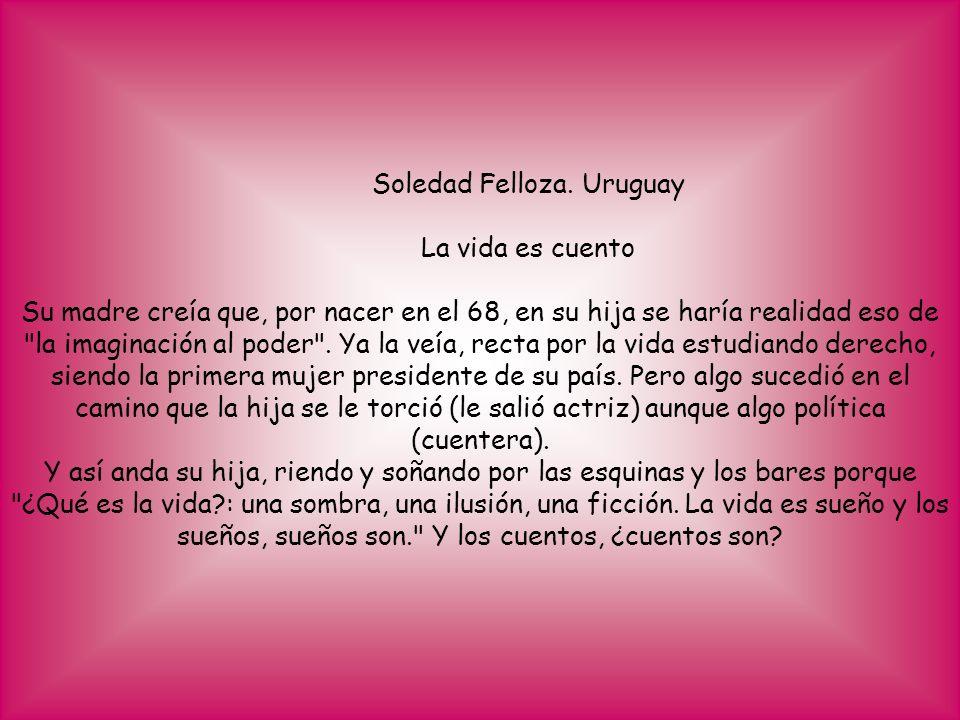 Soledad Felloza. Uruguay