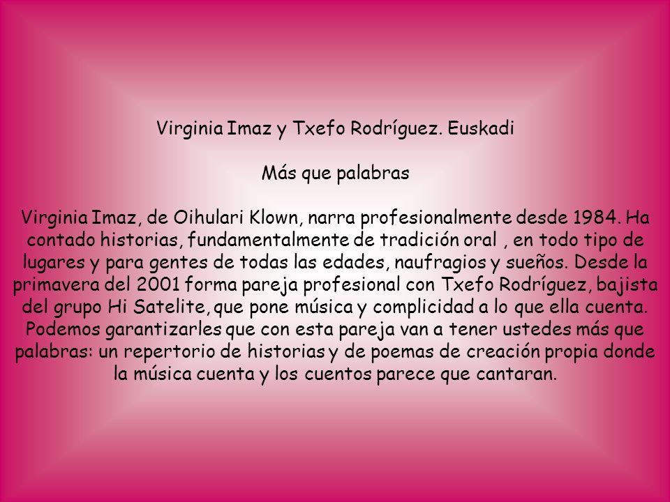 Virginia Imaz y Txefo Rodríguez. Euskadi