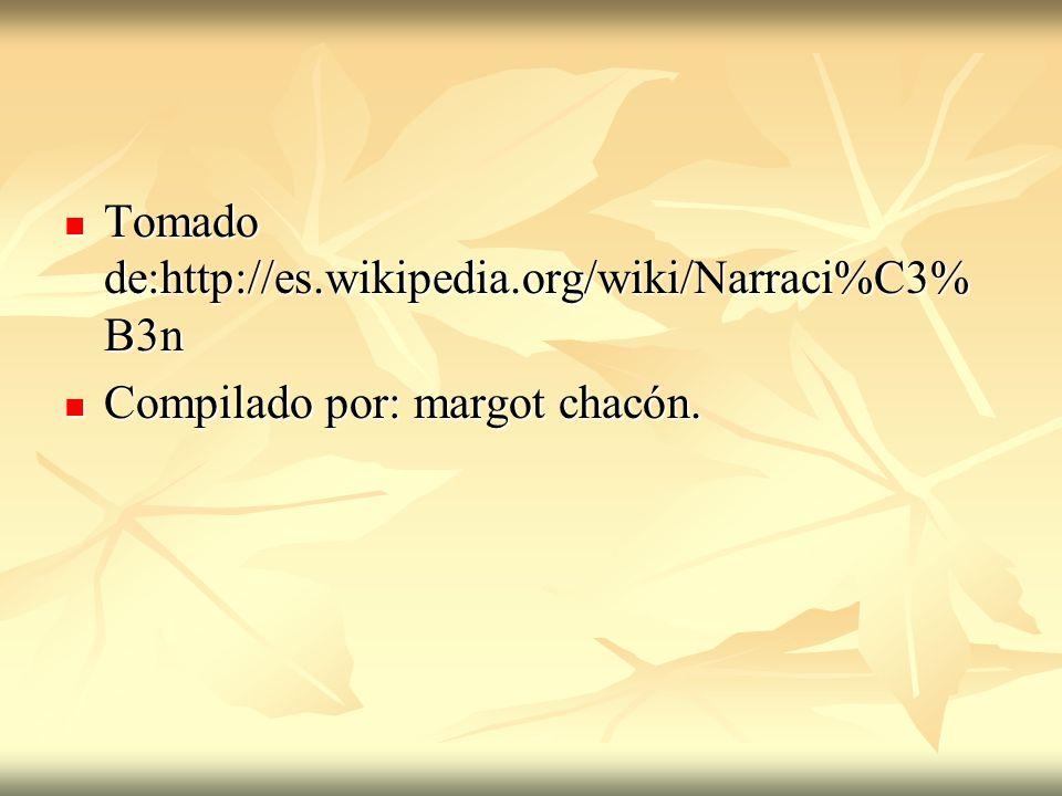 Tomado de:http://es.wikipedia.org/wiki/Narraci%C3%B3n
