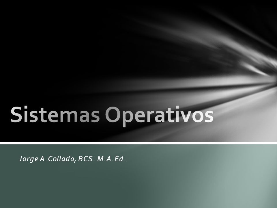 Jorge A.Collado, BCS. M.A.Ed.