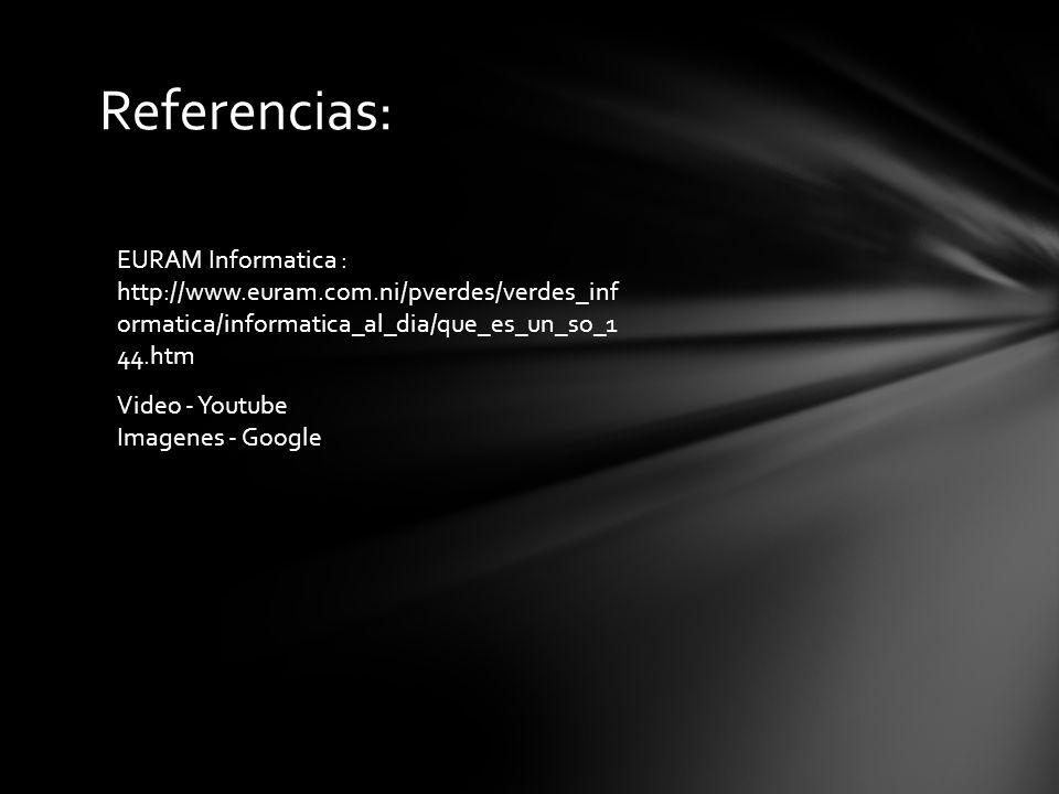 Referencias: EURAM Informatica :