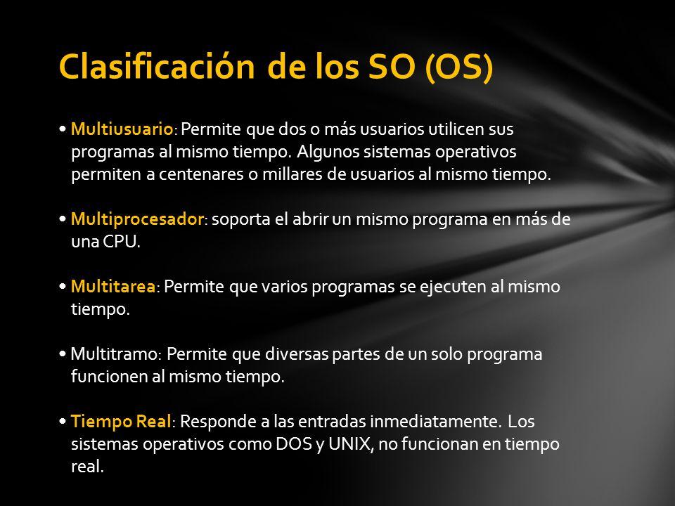 Clasificación de los SO (OS)