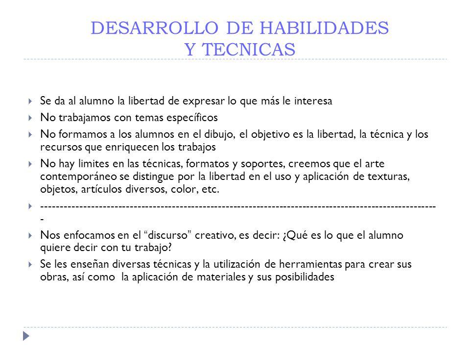 DESARROLLO DE HABILIDADES Y TECNICAS