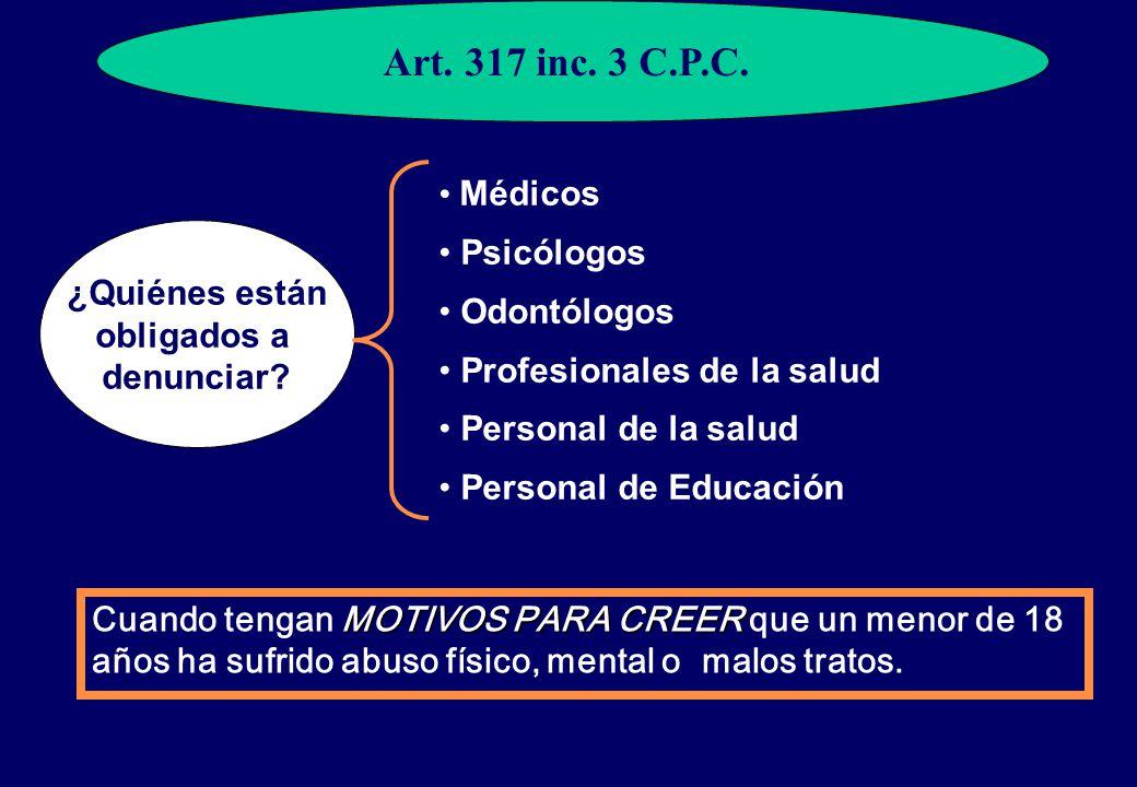 Art. 317 inc. 3 C.P.C. Médicos Psicólogos Odontólogos ¿Quiénes están
