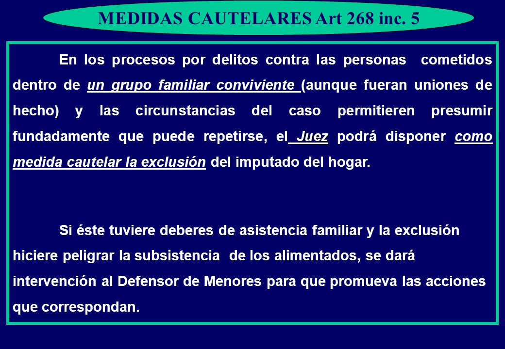 MEDIDAS CAUTELARES Art 268 inc. 5