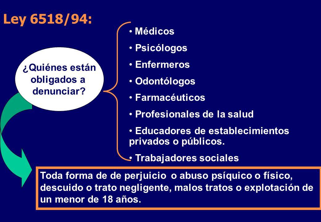 Ley 6518/94: Médicos Psicólogos Enfermeros Odontólogos ¿Quiénes están