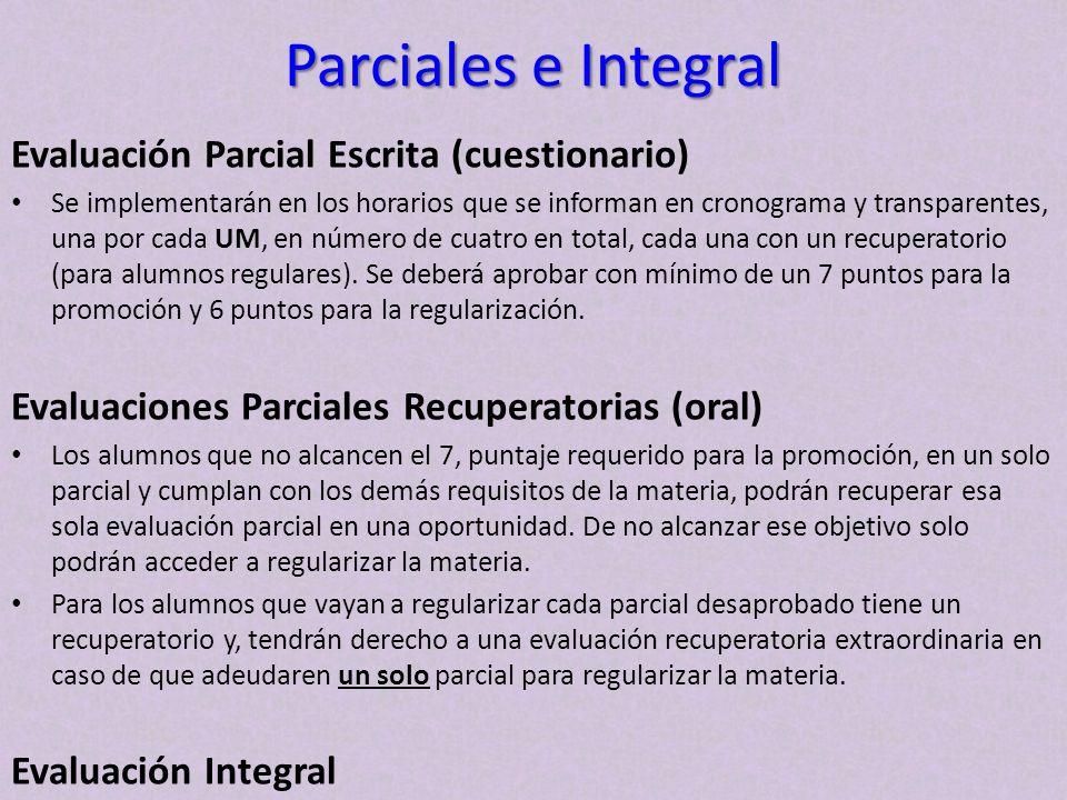 Parciales e Integral Evaluación Parcial Escrita (cuestionario)