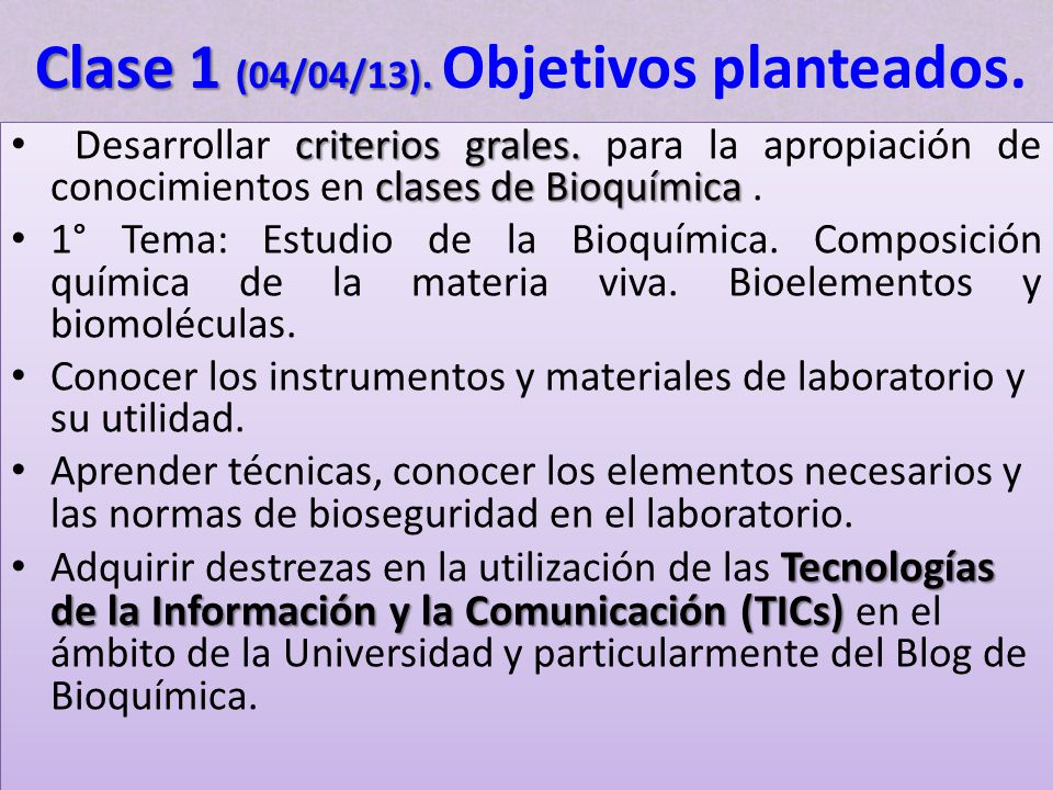 Clase 1 (04/04/13). Objetivos planteados.
