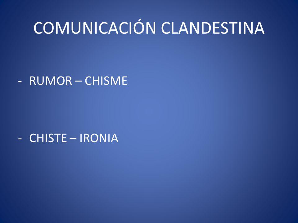 COMUNICACIÓN CLANDESTINA
