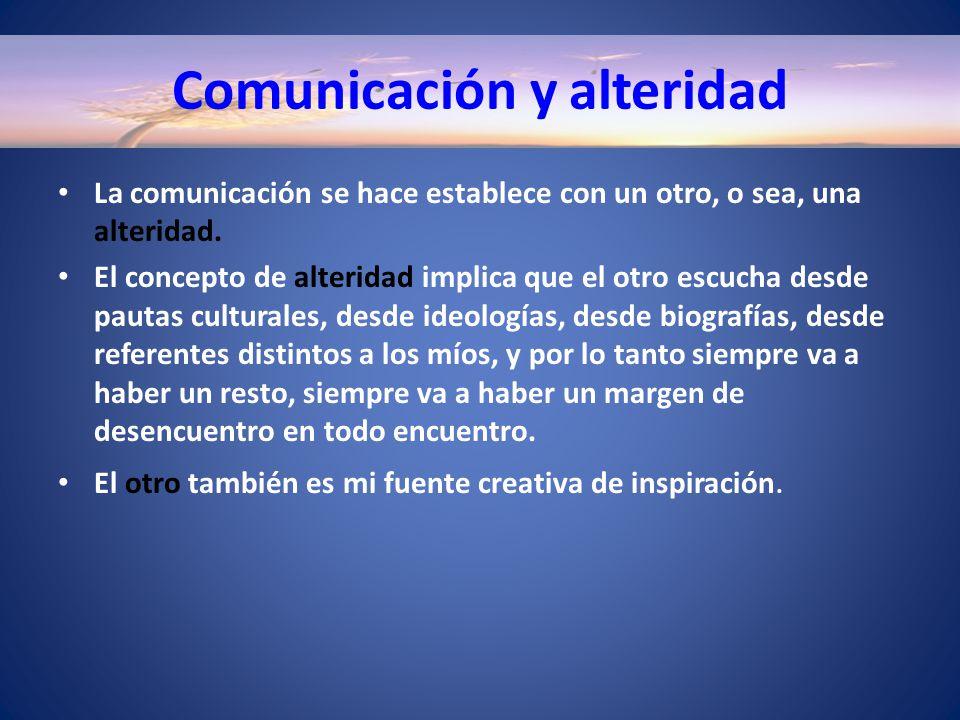 Comunicación y alteridad