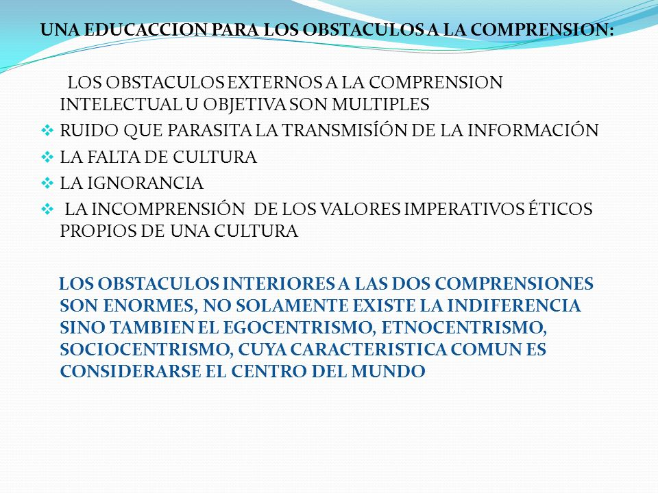 UNA EDUCACCION PARA LOS OBSTACULOS A LA COMPRENSION: