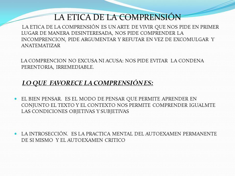 LA ETICA DE LA COMPRENSIÓN