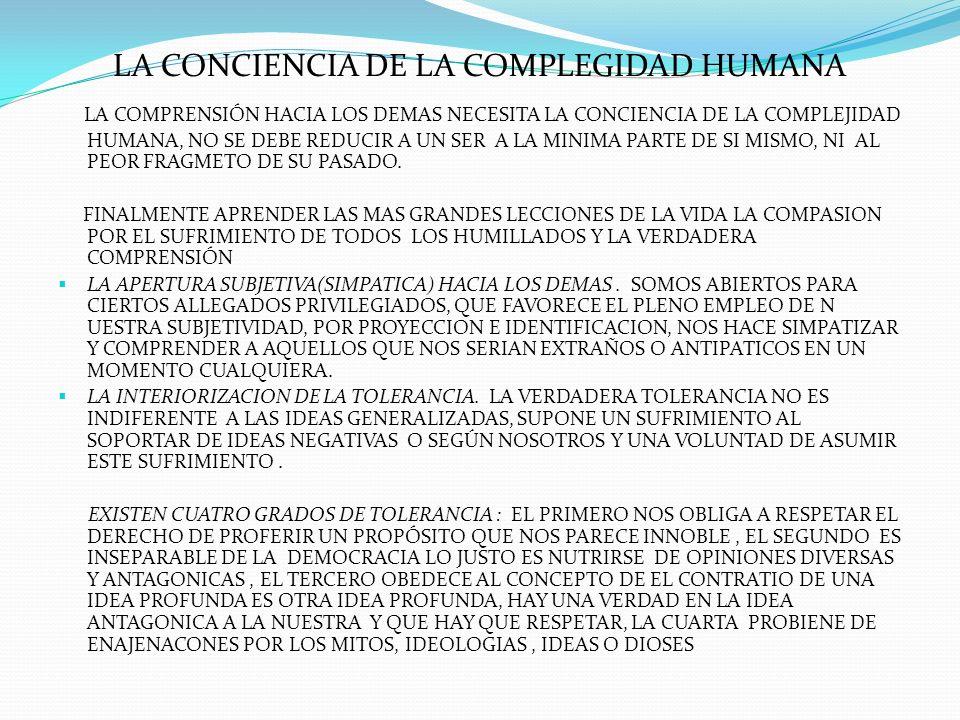 LA CONCIENCIA DE LA COMPLEGIDAD HUMANA