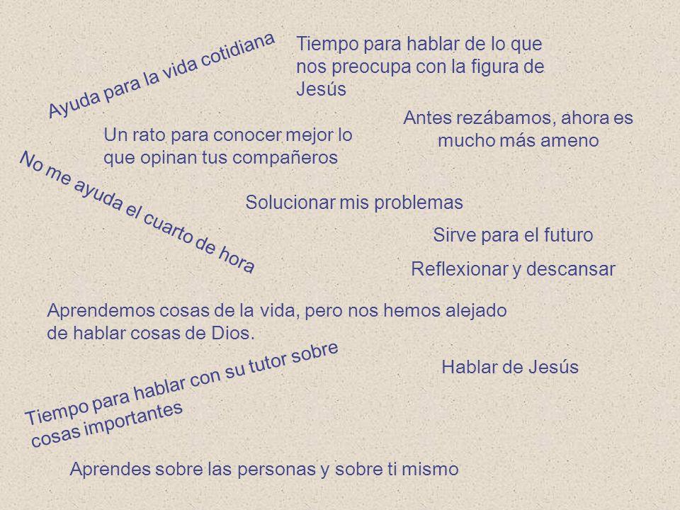 Tiempo para hablar de lo que nos preocupa con la figura de Jesús