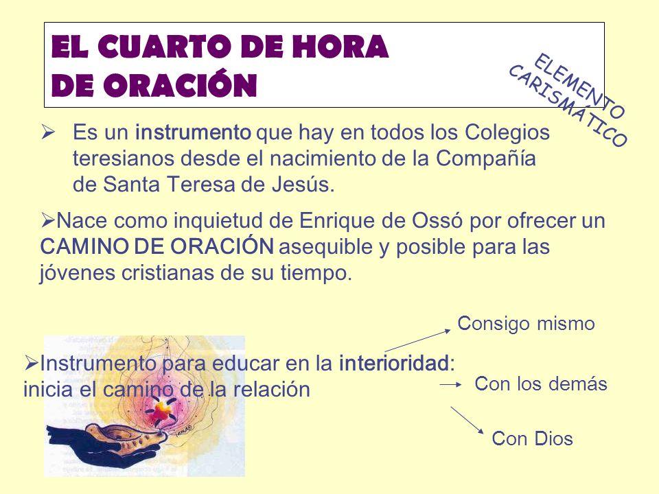 EL CUARTO DE HORA DE ORACIÓN