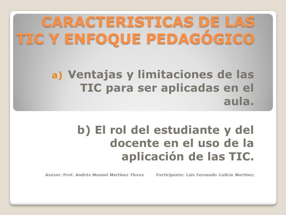 CARACTERISTICAS DE LAS TIC Y ENFOQUE PEDAGÓGICO