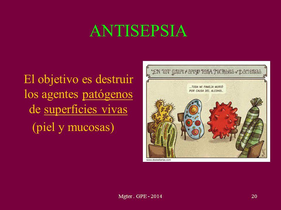 El objetivo es destruir los agentes patógenos de superficies vivas