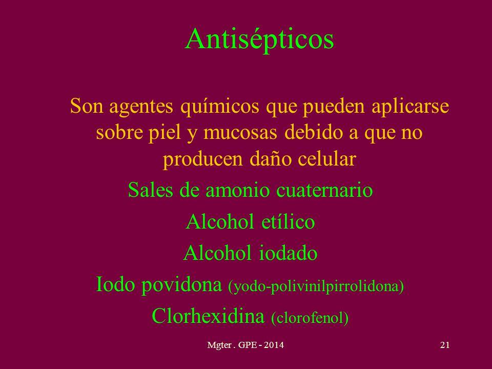 Sales de amonio cuaternario Alcohol etílico Alcohol iodado
