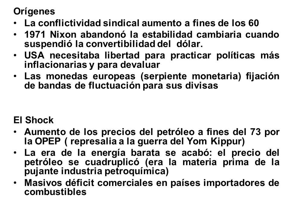 Orígenes La conflictividad sindical aumento a fines de los 60.