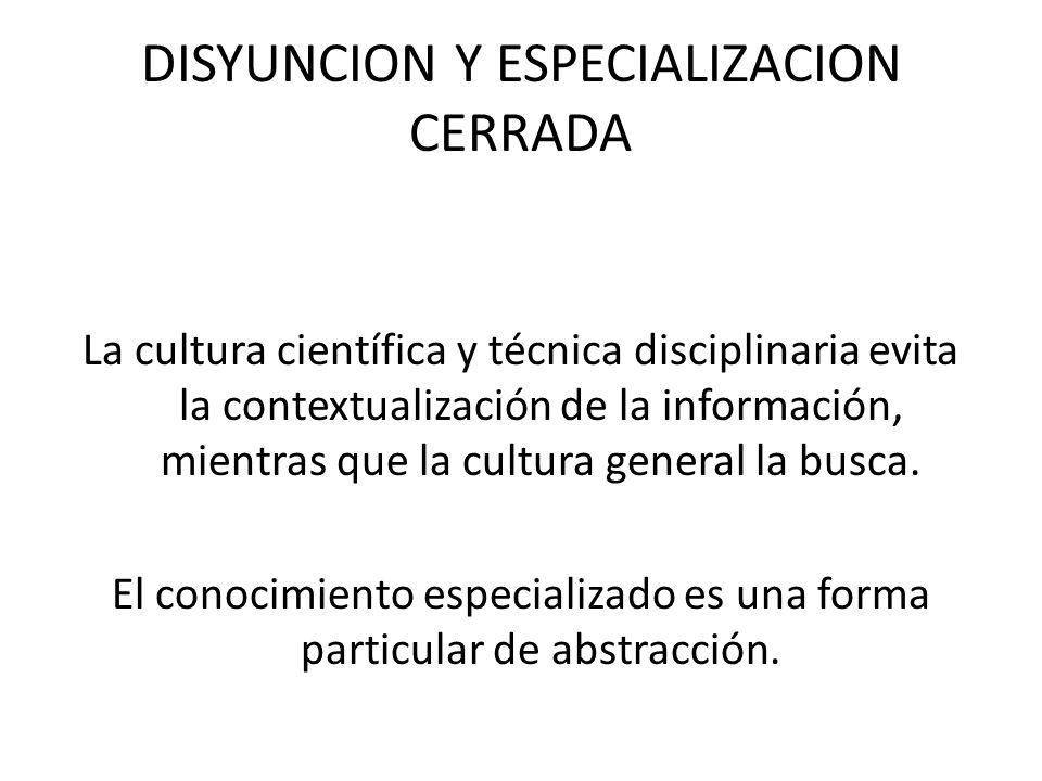 DISYUNCION Y ESPECIALIZACION CERRADA