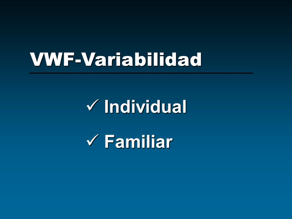 VWF-Variabilidad Individual Familiar